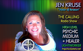 Near Death Experiences, Oneness & Illusion of Time with LynnKathleen Russell & Jen Kruse - TheCallingRadioShow.com - PsychicSisters.net