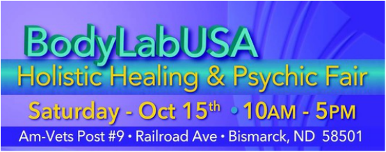 BodyLabUSA Holistic Healing & Psychic Fair - Bismarck, ND - October 15, 2016 - TheCallingRadioShow.com