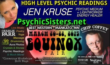 Psychic Event - Equinox Fair - Mankato, MN March 20-22 - Jen Kruse, Jennyssight, Chip Coffey - PsychicSisters.net