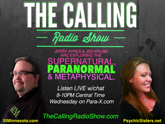 Paracon 2015 - TheCallingRadioShow.com Hosted by: Jerry Ayres of SIMinnesota.com & Jen Kruse, Psychic Medium of PsychicSisters.net