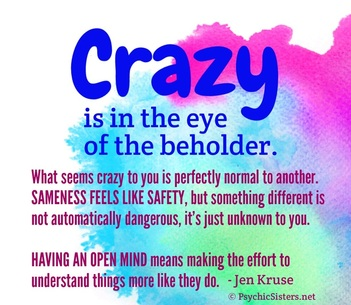 Quote: Crazy is...